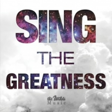 Sing the Greatness