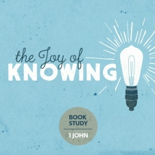 The Joy of Knowing - Sermon Series