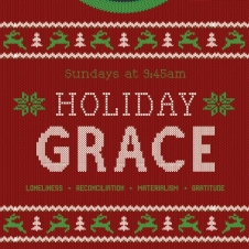 Holiday Grace - Sermon Series
